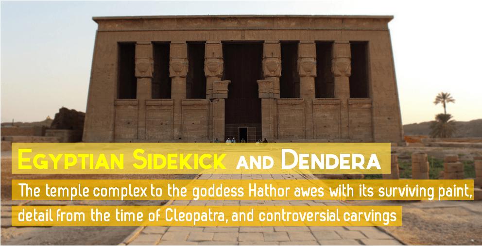 EgyptianSidekickDenderaTour