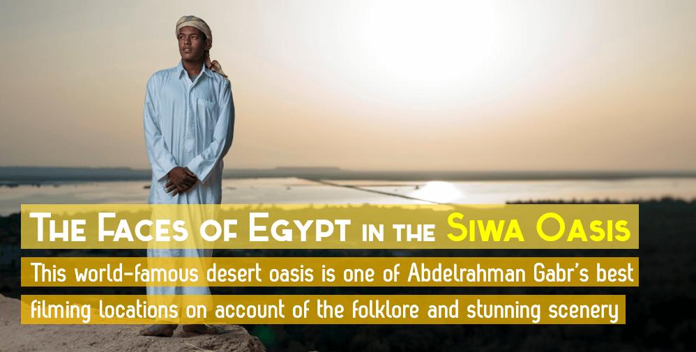 Faces of Egypt Siwa Oasis